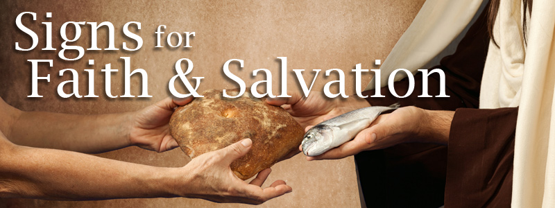 Signs for Faith & Salvation Graphic