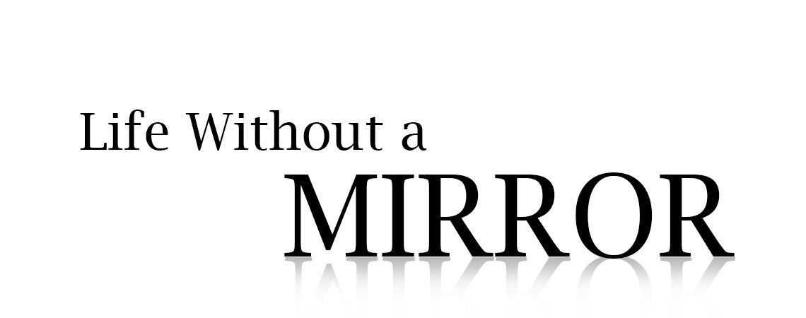 Without a Mirror Graphic